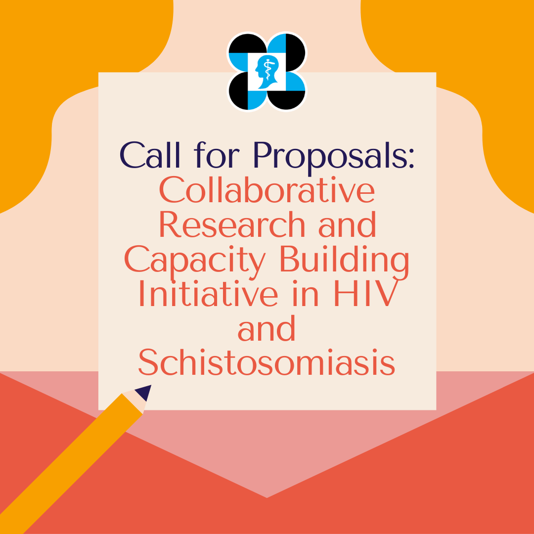 call for proposals collaborative research and capacity building initiative in hiv and schistosomiasis